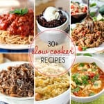You are going to love these recipes! Over 30 slow cooker recipes right here. Our lives are busy, we need to get help with any easy recipe we can find!