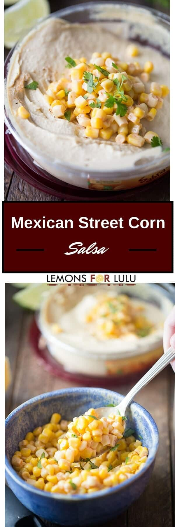 This Mexican street corn salsa is so easy and so versatile; it's a wonderful dip, yet it is such a flavorful topping for tacos, steak or chicken. Serve as a side or stir in with your favorite hummus or dip. You just cannot go wrong with this easy salsa recipe!