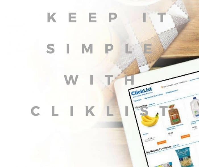 Kroger Clicklist makes it simple!